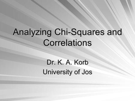 Analyzing Chi-Squares and Correlations