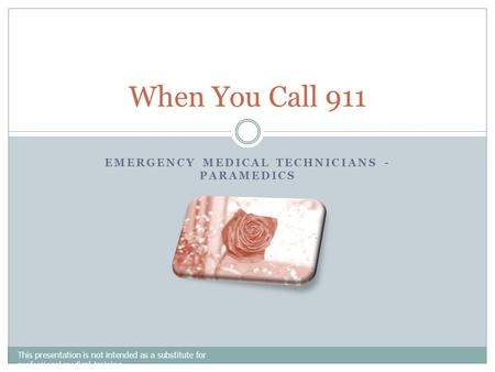 Emergency Medical Technicians - Paramedics