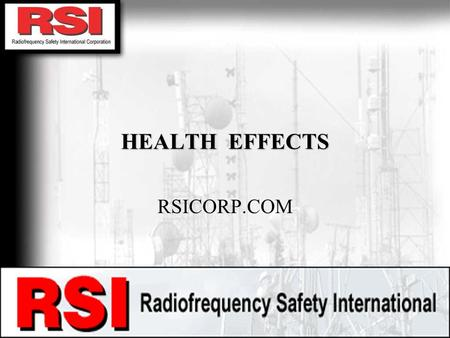 CONFIDENTIAL R.S.I. CORPORATION HEALTH EFFECTS RSICORP.COM.