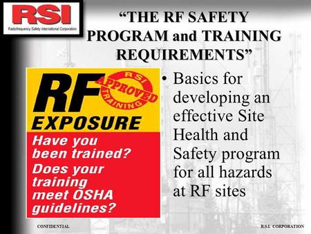 """THE RF SAFETY PROGRAM and TRAINING REQUIREMENTS"""