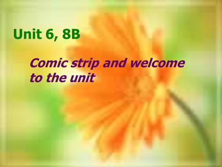 Comic strip and welcome to the unit Unit 6, 8B Charity walk traiwalkers ( )