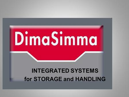 INTEGRATED SYSTEMS for STORAGE and HANDLING. Smart and Safe Handling for Smelters, Extruders and Metal dealers Italy.