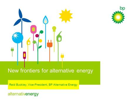 New frontiers for alternative energy