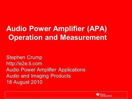 Audio Power Amplifier (APA) Operation and Measurement