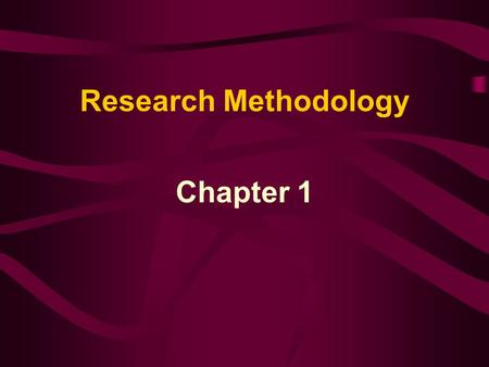 Research Methodology Chapter 1.