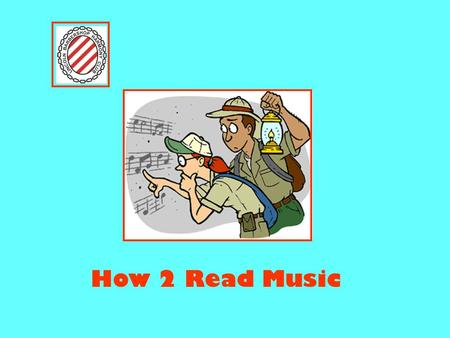 How 2 Read Music.