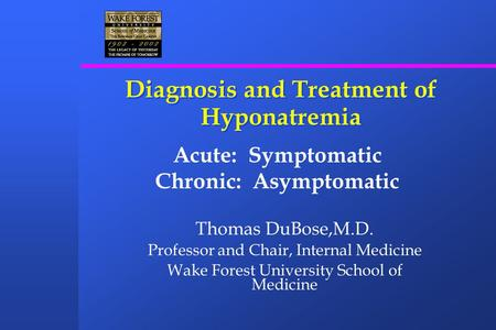 Diagnosis and Treatment of Hyponatremia