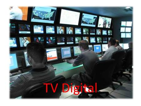 TV Digital. Why Digital TV There are two primary reasons: Improved public safety, and The ability to deliver enhanced technology services to the public.