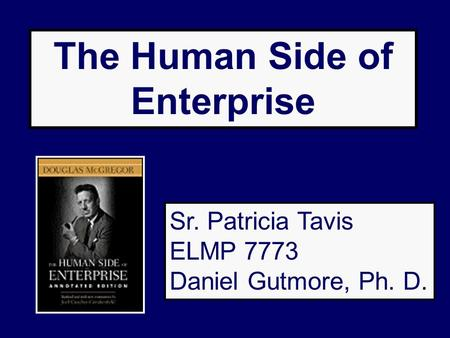 The Human Side of Enterprise