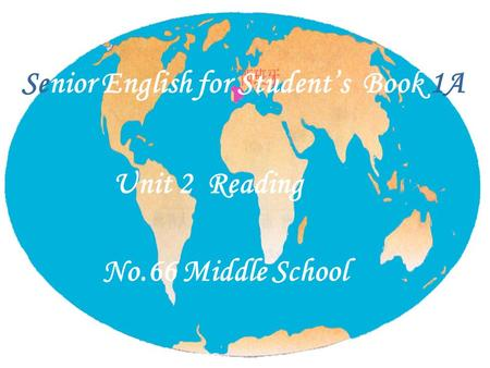 Senior English for Students Book 1A Unit 2 Reading No.66 Middle School.