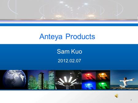 1 Anteya Products Sam Kuo 2012.02.07. 2 Range Spot Bulb Down Light Tube Candle High Bay/Low By Street Lamp/ Wall Washer Multi-Color.