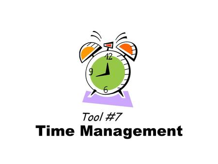 Time Management Tool #7. Bad news! You cant change time! More time would not help! The tyranny of the urgent A problem of priorities.