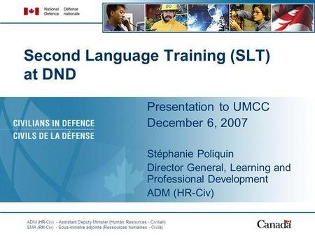 Second Language Training (SLT) at DND