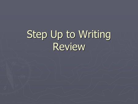 Step Up to Writing Review. #1 Green = Favorite Vacation is Hawaii List all the yellows: (3 of them) *beaches *snorkeling *dad *sunbathing *activities.