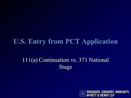U.S. Entry from PCT Application