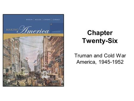 Truman and Cold War America,