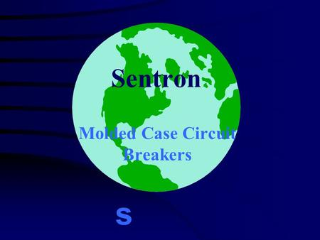 Sentron Molded Case Circuit Breakers s. s V:\WendtDPD Marketing Full Line Sentron Series ON 2 LO HI 6 7 5 3 4 2 LO HI 6 7 5 3 4 2 LO HI 6 7 5 3 4 ON 2.
