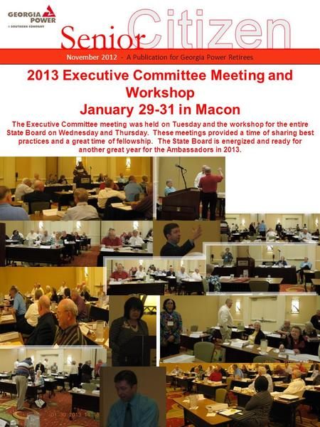 November 2012 - A Publication for Georgia Power Retirees 2013 Executive Committee Meeting and Workshop January 29-31 in Macon The Executive Committee meeting.