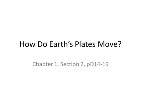 How Do Earth's Plates Move?