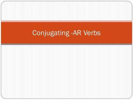 conjugating ar verbs