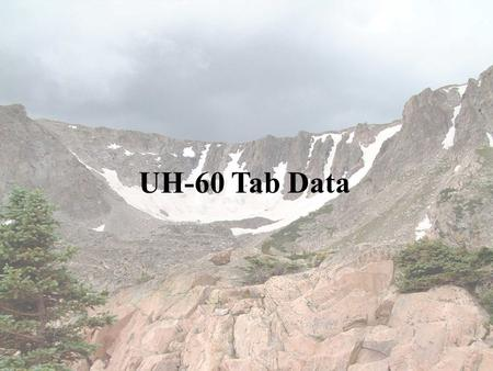 UH-60 Tab Data.
