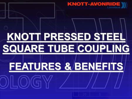 KNOTT PRESSED STEEL SQUARE TUBE COUPLING