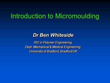 Introduction to Micromoulding