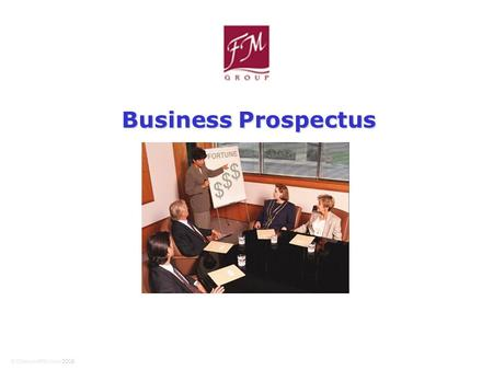 © DiamondFM June 2008 Business Prospectus. We offer plenty of opportunities for you to earn while you learn Our business and training can fit around whatever.