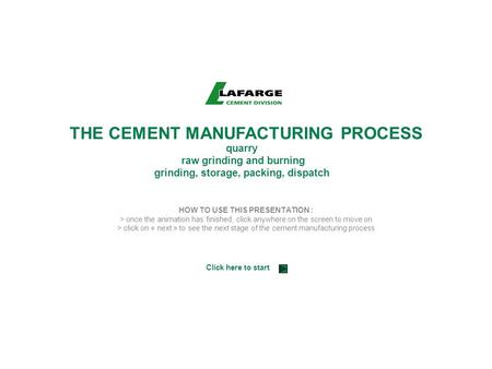 THE CEMENT MANUFACTURING PROCESS
