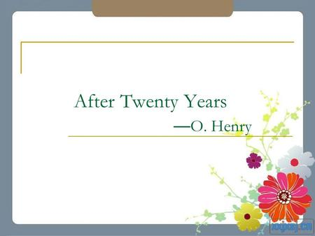 After Twenty Years —O. Henry
