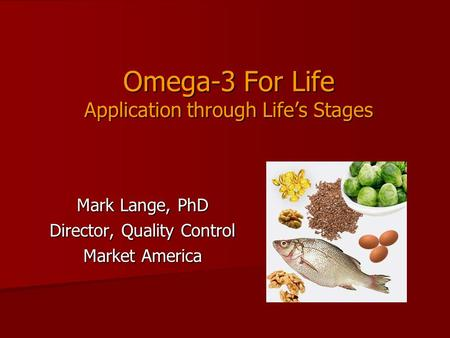 Omega-3 For Life Application through Life's Stages
