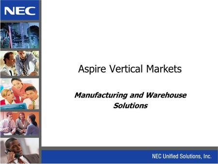 Aspire Vertical Markets Manufacturing and Warehouse Solutions.