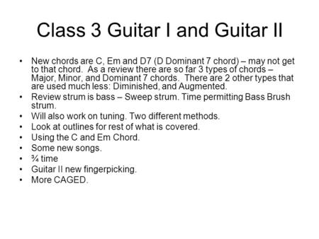 Class 3 Guitar I and Guitar II
