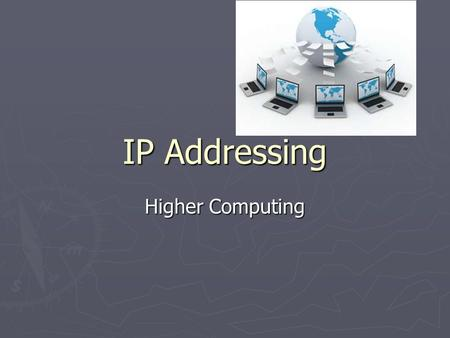 IP Addressing Higher Computing. TCP/IP TCP/IP is the communication protocol for the internet. TCP/IP is the communication protocol for the internet. TCP/IP.