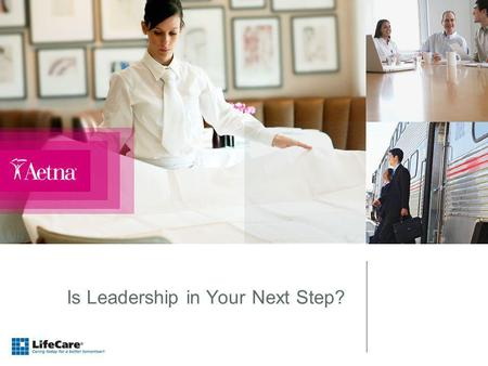 Is Leadership in Your Next Step?. 2 Objectives What is Development Planning? Defining Leadership and Executive Presence Is a Leadership role right for.