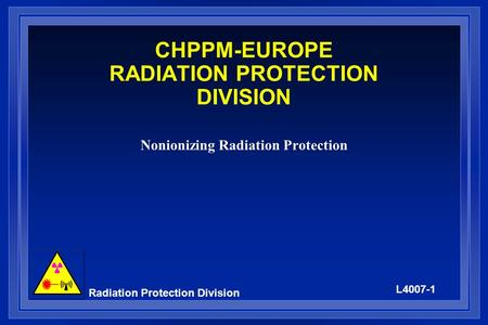 CHPPM-EUROPE RADIATION PROTECTION DIVISION