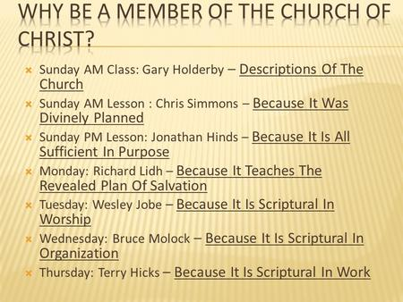 Why Be A Member Of The Church Of Christ?