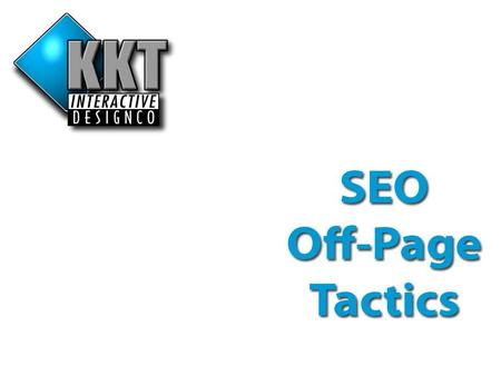 On Page Tactics Contents… What is Off-Page Optimization? Majestic Analysis…. SEOMoz Analysis…. Google PageRank explanation… Why get backlinks… Link Varieties.