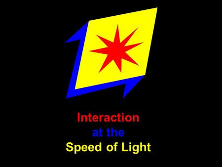 Interaction at the Speed of Light. Each person gets an ILSPointer (Size 8 x 5 cm, 3 x 2 inch)
