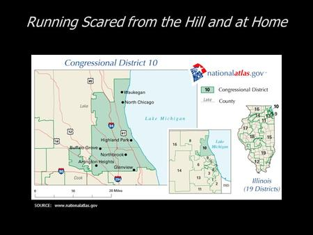 Running Scared from the Hill and at Home SOURCE: www.nationalatlas.gov.