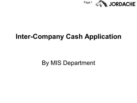 Page 1 Inter-Company Cash Application By MIS Department.