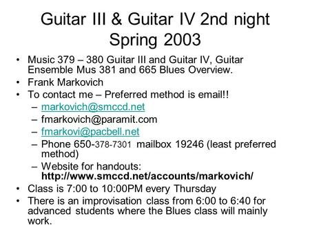 Guitar III & Guitar IV 2nd night Spring 2003