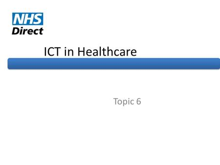 ICT in Healthcare Topic 6.