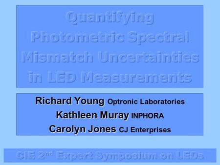 Richard Young Optronic Laboratories Kathleen Muray INPHORA