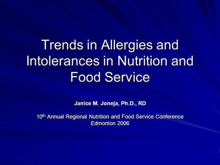 Trends in Allergies and Intolerances in Nutrition and Food Service