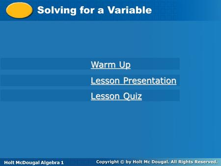 Solving for a Variable Warm Up Lesson Presentation Lesson Quiz