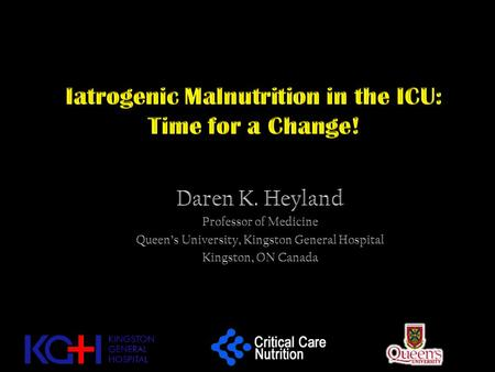 Iatrogenic Malnutrition in the ICU: Time for a Change!