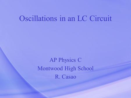 Oscillations in an LC Circuit