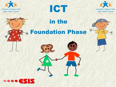ICT in the Foundation Phase.