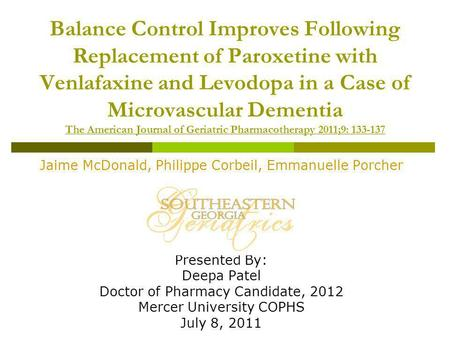 Balance Control Improves Following Replacement of Paroxetine with Venlafaxine and Levodopa in a Case of Microvascular Dementia The American Journal of.